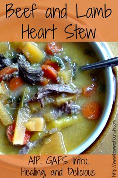 This beef and lamb heart stew is incredibly nutrient dense and healing. But most important, it is a simple, delicious way to get organ meat into your diet! Gaps Diet Recipes, Scd Recipes, Honey Recipes, Lunch Recipes, Meat Recipes, Real Food Recipes, Free Recipes, Healthy Recipes, Food L