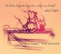Winnie-the-Pooh by A. Milne - the best wedding readings in children's books Piglet, Pooh Bear, Eeyore, Winnie The Pooh Quotes, Winnie The Pooh Friends, Tao Of Pooh Quotes, Christopher Robin, Lynda Barry, Wedding Readings