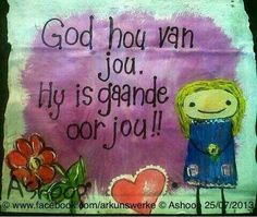 God is gaande oor jou Afrikaanse Quotes, Wedding Quotes, Christian Inspiration, Wood Signs, Language, God, Writing, Sayings, Free Spirit