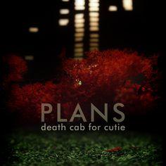 death cab for cutie . plans