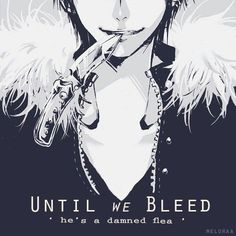 Until we bleed :: Izaya Orihara // DRRR