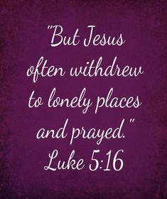 Luke 5:16