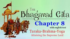 Bhagavad Gita Chapter 8 | Aksara Brahma Yoga | Attaining the Supreme Lord | Hinduism Enlightenment
