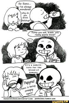 I'm not creepy, kiddo.