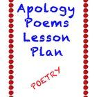 This is a one-two period lesson plan to have students create an apology poem of their own similar to the very funny