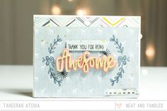 Neat and Tangled: Awesome Thanks Card by Taheerah