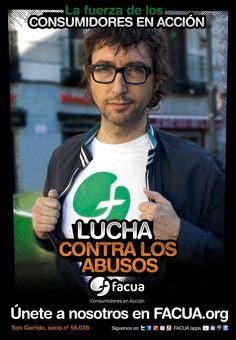 Toni Garrido, socio de FACUA nº 56.038, llama a los consumidores a la lucha contra los abusos
