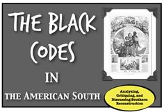 Reconstruction & the Black Codes: Analyzing Reconstruction with Primary…