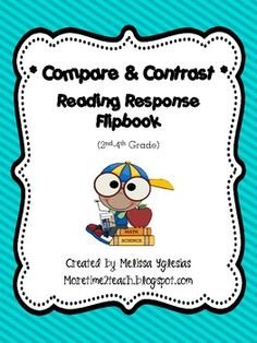 Compare and Contrast: Reading Response Flip Book