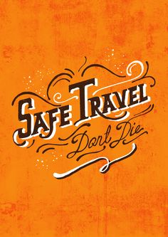 Day#54 - Safe Travel///Dont Die!!