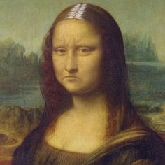 Of course, Mona's unhappy. It's way past touch-up time.