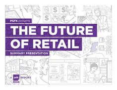 PSFK presents Future of Retail Report 2012