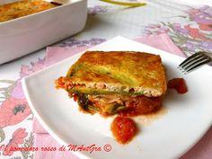 Il Pomodoro Rosso di MAntGra: Parmigiana di zucchine