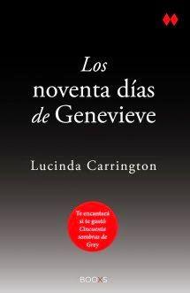"""Los Mundos De Chibita: Reseña """"Los noventa días de Genevieve"""""""