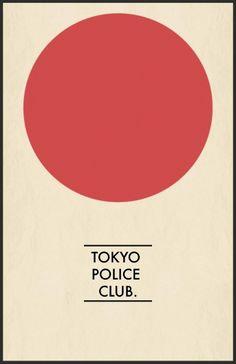 TOKYO POLICE CLUB poster: David Monks - Vocals, Bass Josh Hook - Guitar Graham Wright - Keyboards Greg Alsop – Drums