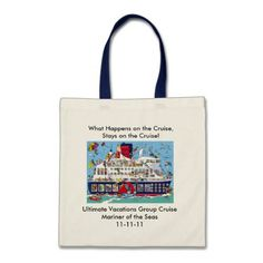 What Happens on the Cruise Stays on the Cruise Tote Bag