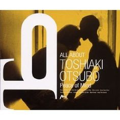 All About Toshiaki Otsubo