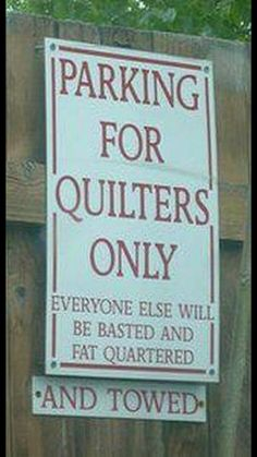Seeking a sign ☼ Absolutely ❤ it . A little quilt shop humor for your day . We love this parking sign by Piper's Quilts in Salt Lake City. Quilting Room, Quilting Tips, Quilting Projects, Sewing Humor, Quilting Quotes, Sewing Quotes, Craft Quotes, Quilt Labels, Sewing Rooms