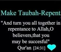 If you want #Success, then Make Taubah (#Repent)  #Quran 24:31
