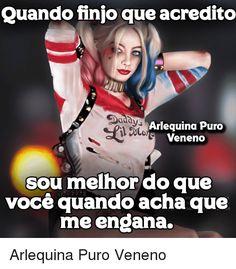 74 Melhores Imagens De Frases Arlequina Truths Harley Quinn E
