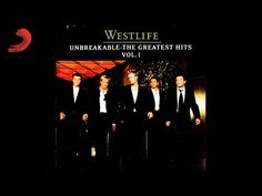 Westlife - Unbreakable: The Greatest Hits Vol. 1 | Full Album - YouTube