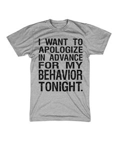 Look at this #zulilyfind! Crazy Dog Gray 'I Would Like To Apologize In Advance' Tee - Kids by Crazy Dog #zulilyfinds