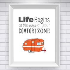 Life Sayings Life Begins At the Edge of Your Comfort Zone