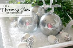 Blissfully Ever After | DIY Mercury Glass Christmas Ornaments | www.blissfullyeverafter.net
