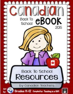 NEW 2015-2016 Top Canadian TpT Stores: FREE Back to School eBook for Grades K-12, divided into grade band sections. French content - pages 6, 33 & 40