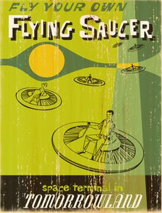 Giclee Printed Flying Saucers Attraction Poster by faisonstout