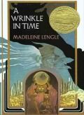 Newbery Award Winners; Juvenile Fiction: A Wrinkle in Time by Madeleine L'Engle