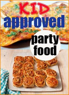 Kid Approved Party Food.  Fun recipes the kids will love and enjoy.  Great for family parties or gatherings.  Party appetizers for everyone.