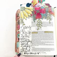 I'm a sucker for flowers...and Hebrews. There is just so many good things in Hebrews that keep me pondering and wanting to go deeper with God. He is such a mystery but not fickle, He is the same yesterday, today, and forever!