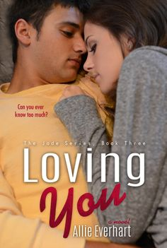 Loving You – Allie Everhart https://www.goodreads.com/book/show/19397292-loving-you