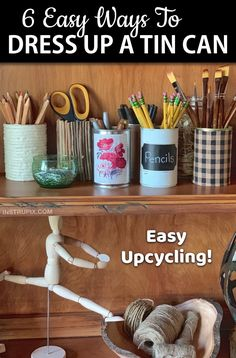 Looking for easy upcycling ideas for the home? Here are some cheap, easy and creative ways to recycle tin cans! These tin can crafts are perfect for organizing your office or craft room supplies, used Diy Crafts Hacks, Diy Home Crafts, Easy Diy Crafts, Diy Crafts To Sell, Home Craft Ideas, Craft Ideas For The Home, Budget Crafts, Rope Crafts, Sell Diy
