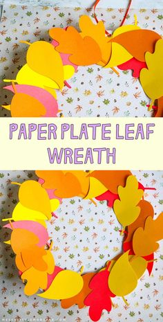 Paper plate leaf wreath. Easy fall leaf wreath craft for kids. Acorn Crafts, Leaf Crafts, Paper Plate Crafts, Paper Plates, Easy Fall Crafts, Easy Arts And Crafts, Crafts For Kids To Make, Kids Crafts, Cool Art Projects