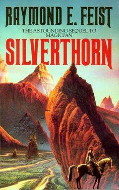 Raymond E Feist | Silverthorn, The Riftwar Saga book 2