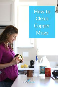Learn how to clean your copper mugs with natural cleaning agents like salt and vinegar. #homeviable #howtoclean #coppermugs #cleanwithsalt
