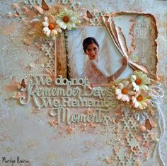 Attic Charm Layout and Video Tutorial by Marilyn Rivera