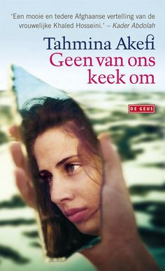 Geen van ons keek om Khaled Hosseini, My Books, Van, My Love, Reading, Words, Romans, Cover Art, Book Covers