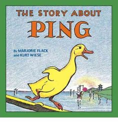 The Story About Ping by Marjorie Flack & Kurt Wiese is a childrens classic picture book for ages about a duck on the Yangtze River in China Best Children Books, Childrens Books, Young Children, Great Books, My Books, Library Books, Kids Library, Story Books, Patterns