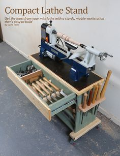 Compact Lathe Stand: Get the most from your mini lathe with a sturdy, mobile workstation that's easy to build