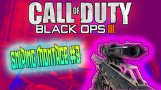 Black Ops 3 Best Sniper Montage #3 (BO3 EPIC KILLS/AMAZING)