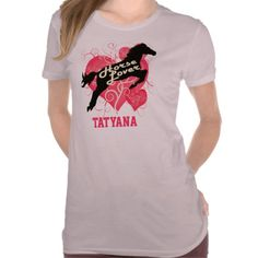 Horse Lover Personalized Tatyana Customized Shirt