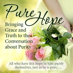 How do you teach purity to your children in today's immoral culture? Purity and Hope – When Both Have Fallen Out of Fashion