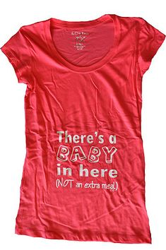 Get a little girly with this 1st/2nd trimester T and enjoy all the stages of Mommyhood.    By J.Lynn $19.95 + free shipping