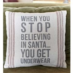 Stop Believing Christmas Pillow