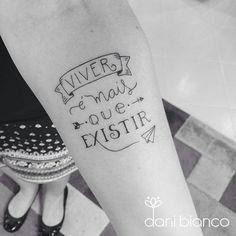 """Você concorda? Tatuagem feita por <a href=""""http://instagram.com/dani.bianco_tattoo"""">@dani.bianco_tattoo</a> - Muito mais. ❤️ #linhafina"""