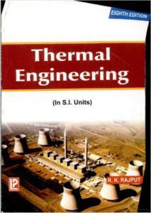Thermal Engineering by r k rajput is an complete compilation of elaborated data beneath every of the topics, in simple language Electrical Engineering Books, Engineering Subjects, Power Engineering, Environmental Engineering, Mechanical Engineering, Computer Science Major, English Grammar Book, Free Pdf Books, Free Ebooks