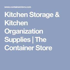 Kitchen Storage & Kitchen Organization Supplies | The Container Store